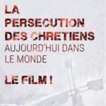 Projection et conférence La persécution des chrétiens aujourd'hui